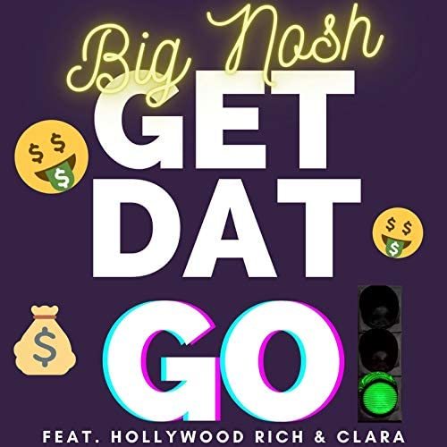 Big Nosh feat. Hollywood Rich & CLARA