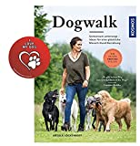 Kosmos Dogwalk: Wie Hunde freudig Folgen Gebundenes Buch + Hunde-Sticker