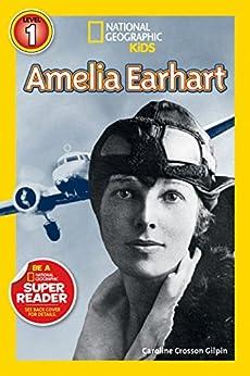 National Geographic Readers: Amelia Earhart (Readers Bios) by [Caroline Gilpin]