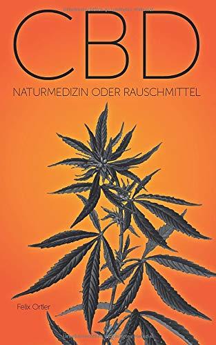 CBD: Naturmedizin oder Rauschmittel...