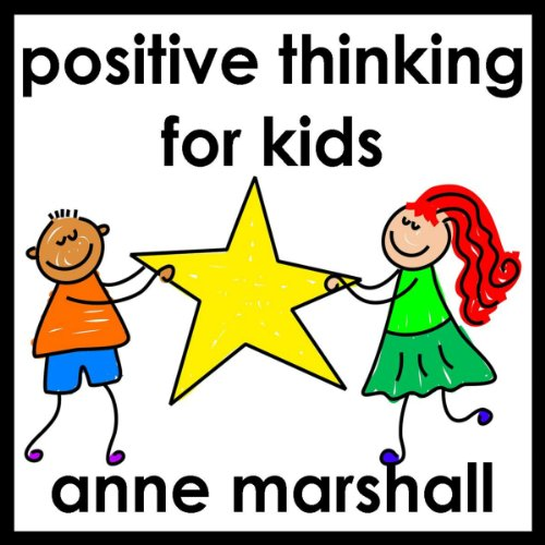 Positive Thinking for Kids audiobook cover art