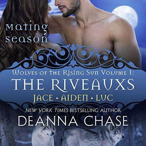 The Riveauxs Audiobook By Deanna Chase cover art
