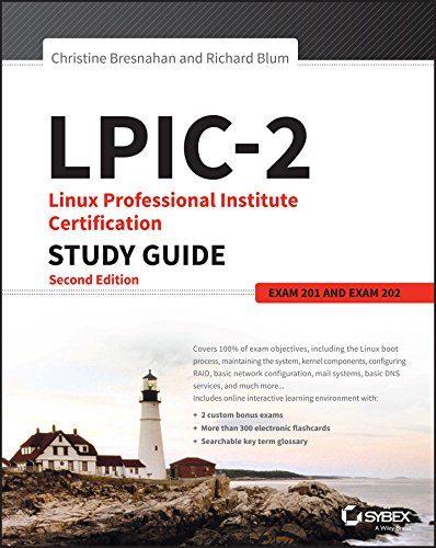 LPIC-2: Linux Professional Institute Certification Study Guide: Exam 201 and Exam 202 (English Edition)