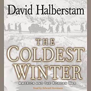 The Coldest Winter     America and the Korean War              Auteur(s):                                                                                                                                 David Halberstam                               Narrateur(s):                                                                                                                                 Edward Herrmann                      Durée: 13 h et 53 min     1 évaluation     Au global 5,0