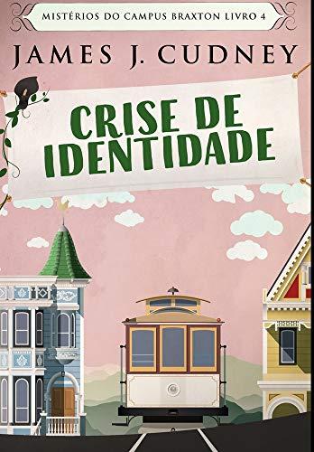 Crise de Identidade: Edição Premium Capa Dura Letras Grandes