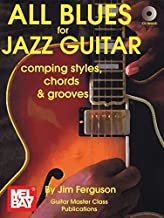 All Blues for Jazz Guitar: Comping Styles, Chords & Grooves