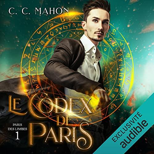 Le Codex de Paris: Paris des Limbes 1