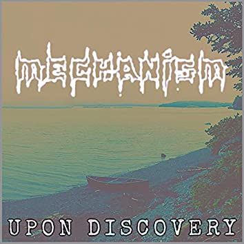 Upon Discovery
