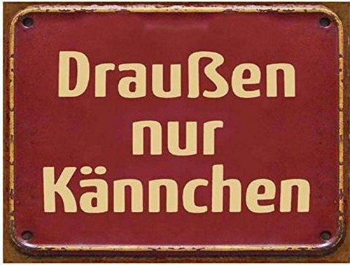 Lafinesse - Schild - Metallschild - Draußen nur Kännchen - Vintage-Look 26,50 x 0,50 x 35 cm