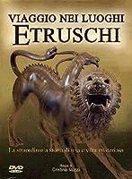 Viaggio Nei Luoghi Etruschi [Italian Edition]
