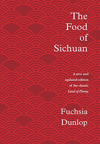 The Food of Sichuan (English Edition)