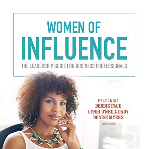 Women of Influence                   By:                                                                                                                                 Dawn Jones                               Narrated by:                                                                                                                                 Dawn Jones                      Length: 8 hrs and 20 mins     Not rated yet     Overall 0.0