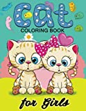 Cat Coloring Books for Girls: Kitten Coloring book for girls and kids ages 4-8, 8-12