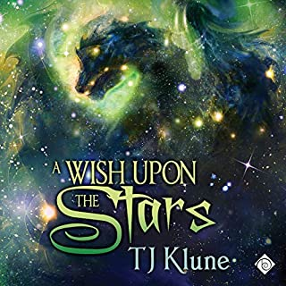 A Wish Upon the Stars      Tales from Verania              By:                                                                                                                                 TJ Klune                               Narrated by:                                                                                                                                 Michael Lesley                      Length: 18 hrs and 27 mins     411 ratings     Overall 4.9