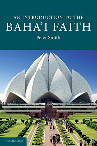 An Introduction to the Baha'i Faith (Introduction to Religion)