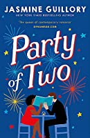 Party of Two: The brilliant opposites-attract rom-com from the author of The Proposal!