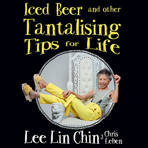 Iced Beer and Other Tantalising Tips for Life audiobook cover art