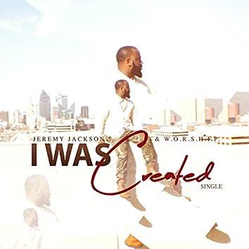 I Was Created (feat. Sylvarena Funderburke)