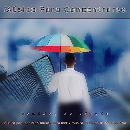 Musica para Concentrarse, Fondo de la lectura & Musica Para Leer