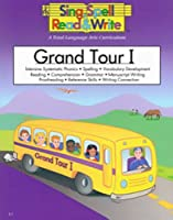 Sing, Spell, Read and Write: Grand Tour I Student Book, Level 2 (Sing, Spell, Read & Write: Level 2)