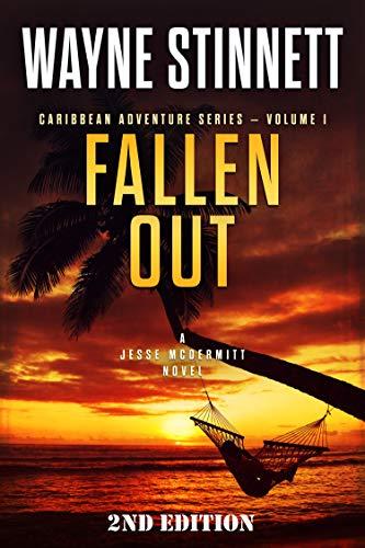 Fallen Out: A Jesse McDermitt Novel (Caribbean Adventure Series Book 1) by [Wayne Stinnett]
