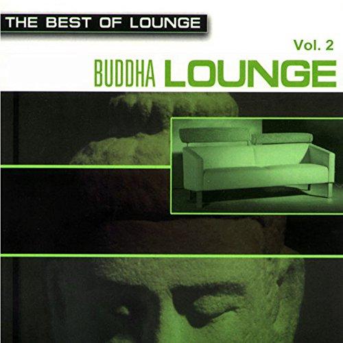 The Best Of Lounge - Buddha Lounge Vol.2