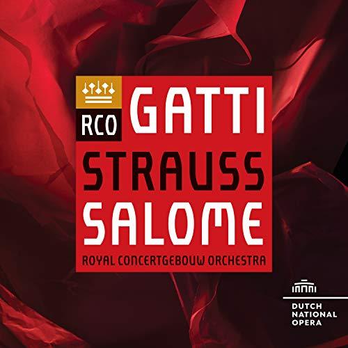 リヒャルト・シュトラウス : 楽劇「サロメ」 (Strauss : Salome / Gatti | Royal Concertgebouw Orchestra) [2SACD Hybrid] [Import] [日本語帯・解説・歌詞対訳付]