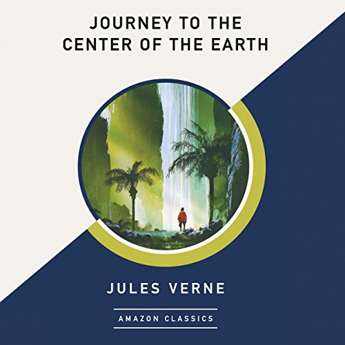 Page de couverture de Journey to the Center of the Earth (AmazonClassics Edition)