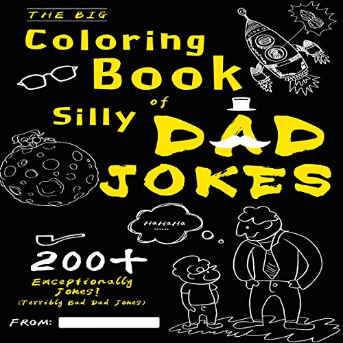 The Big Coloring Book of Silly Dad Jokes: Exceptionally 200+ Jokes!  By  cover art