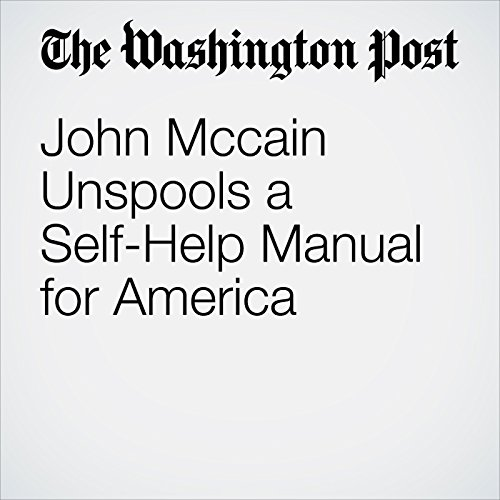 John Mccain Unspools a Self-Help Manual for America copertina
