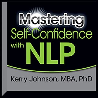 Mastering Self-Confidence with NLP audiobook cover art