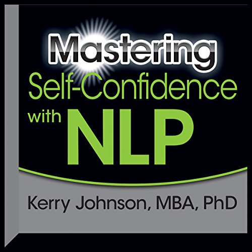 Mastering Self-Confidence with NLP cover art