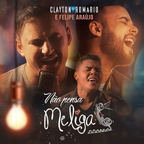 Clayton & Romário & Felipe Araújo
