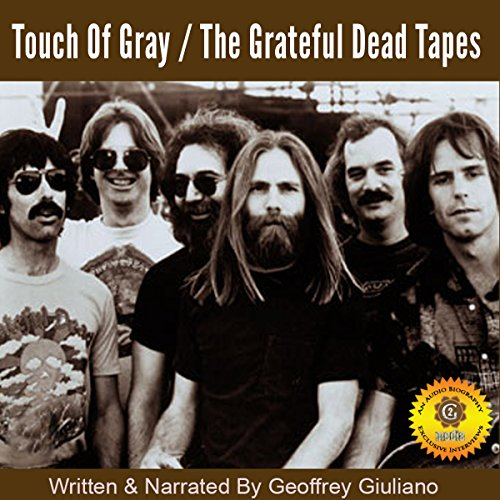 Touch of Gray – The Grateful Dead Tapes audiobook cover art