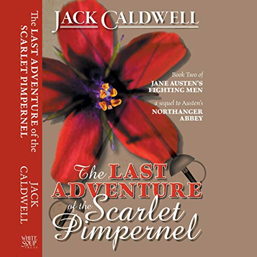 The Last Adventure of the Scarlet Pimpernel audiobook cover art