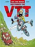 On the rock - tome 1: Histoires de VTT