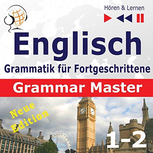 Couverture de Englisch Grammatik für Fortgeschrittene - New Edition - Grammar Tenses / Grammar. Practice Niveau B2-C1