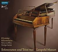 レオポルド・モーツァルト:ハンマーフリューゲルのためのソナタ集