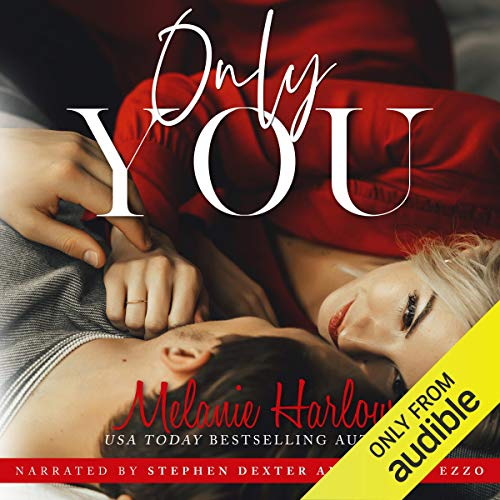 Only You Audiobook By Melanie Harlow cover art