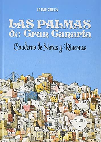 Las Palmas de Gran Canaria, cuaderno de notas y rincones