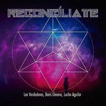 Reconcíliate (feat. Los Verdaderos & Lucho Aguilar)