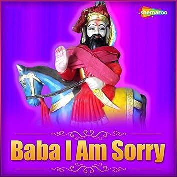 Baba I Am Sorry