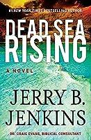 Dead Sea Rising: A Novel (Dead Sea Chronicles)
