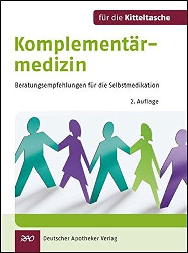 Komplementärmedizin für die Kitteltasche: Beratungsempfehlungen für die Selbstmedikation by Gerald Bauer (2011-10-05)