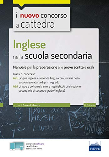 Inglese nella scuola secondaria: Manuale per la preparazione alle prove scritte e orali
