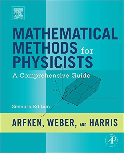 Mathematical Methods for Physicists: A Comprehensive Guide (English Edition)