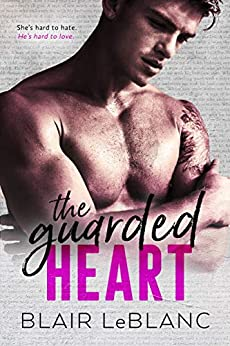 The Guarded Heart by [Blair  LeBlanc, Vanessa Waltz]