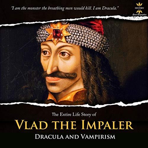 Vlad the Impaler: Dracula and Vampirism cover art