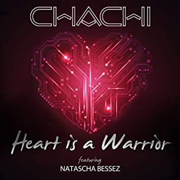 Heart is a Warrior (feat. Natascha Bessez)