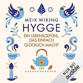 Hygge: Ein Lebensgefühl, das einfach glücklich macht                   Autor:                                                                                                                                 Meik Wiking                               Sprecher:                                                                                                                                 Julian Horeyseck                      Spieldauer: 3 Std. und 34 Min.     267 Bewertungen     Gesamt 4,1